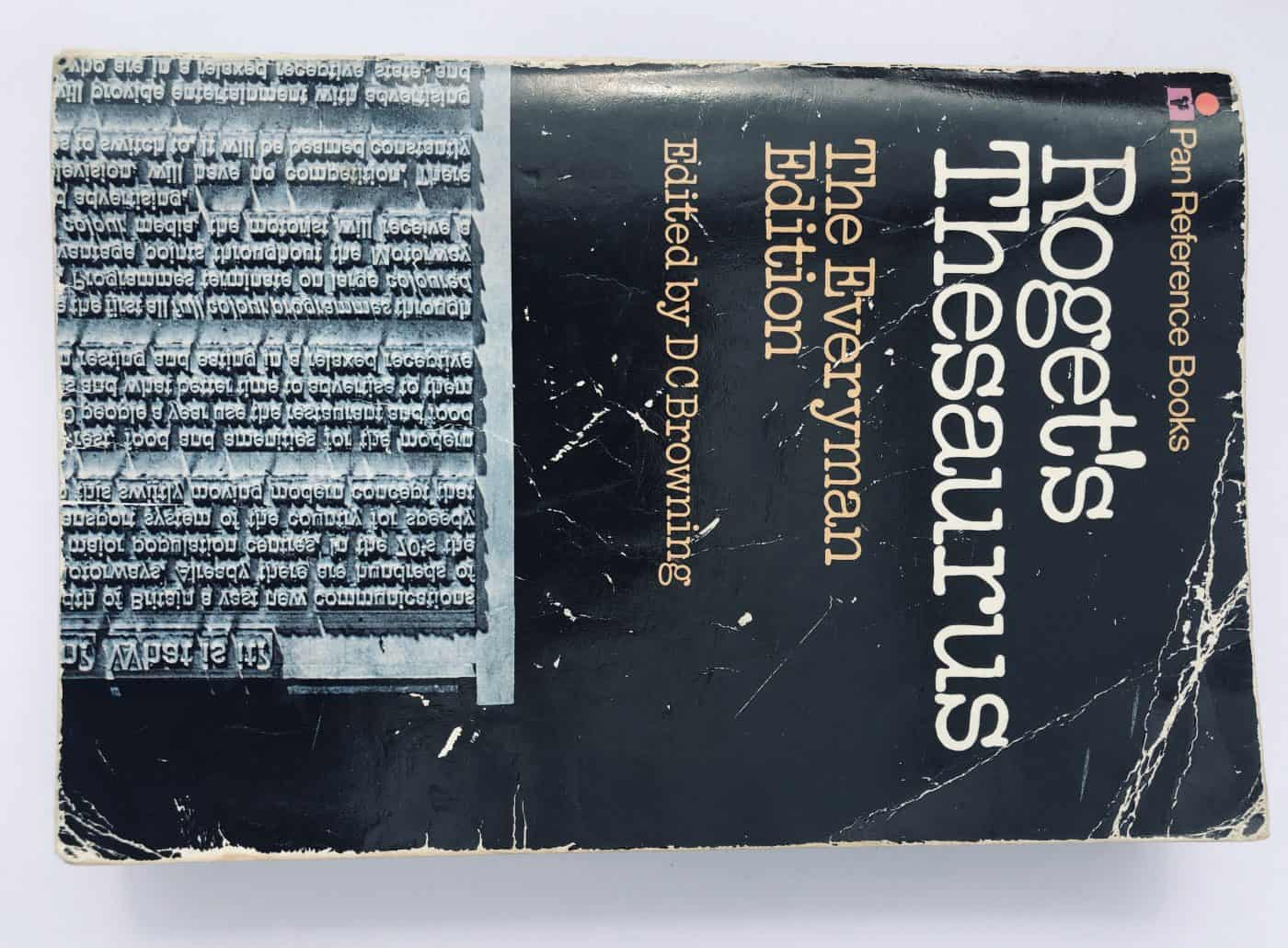A well-used copy of Roget's Thesaurus, used by a copywriter